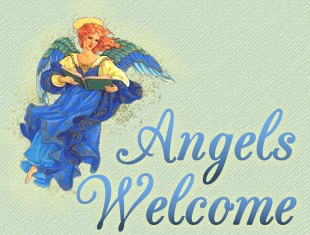 Welcome Heavens Angels